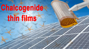 Chalcogenide Thin Films Deposition
