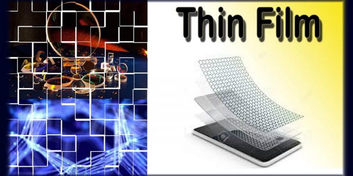 Thin Film and Thin Films Types