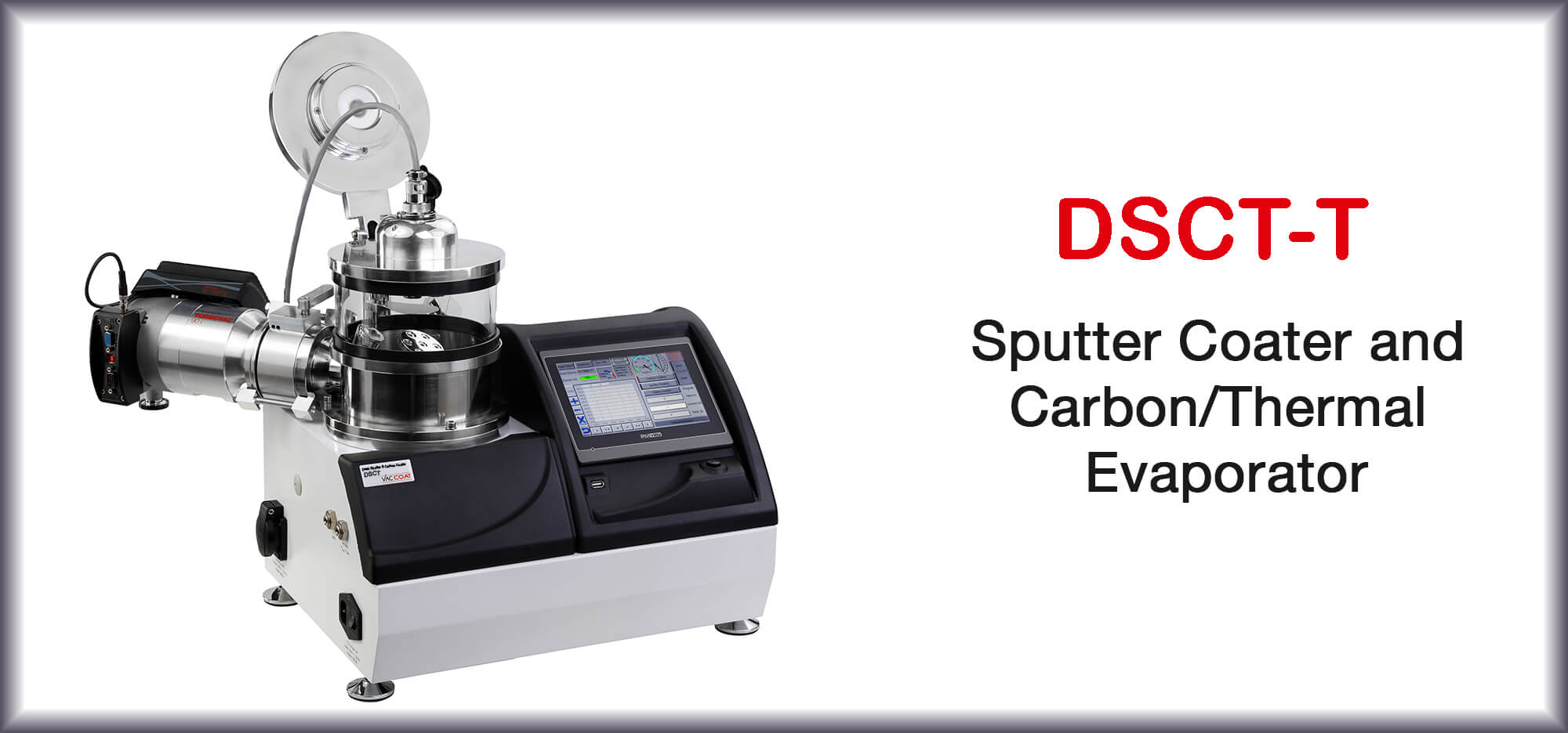 Sputter & Carbon Coater with Thermal Evaporator - DSCT-T | VacCoat Product | Sputter Coater and Carbon/Thermal Evaporator – DSCT-T